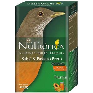 Sabiá e Pássaro Preto com Frutas Nutrópica - 300g